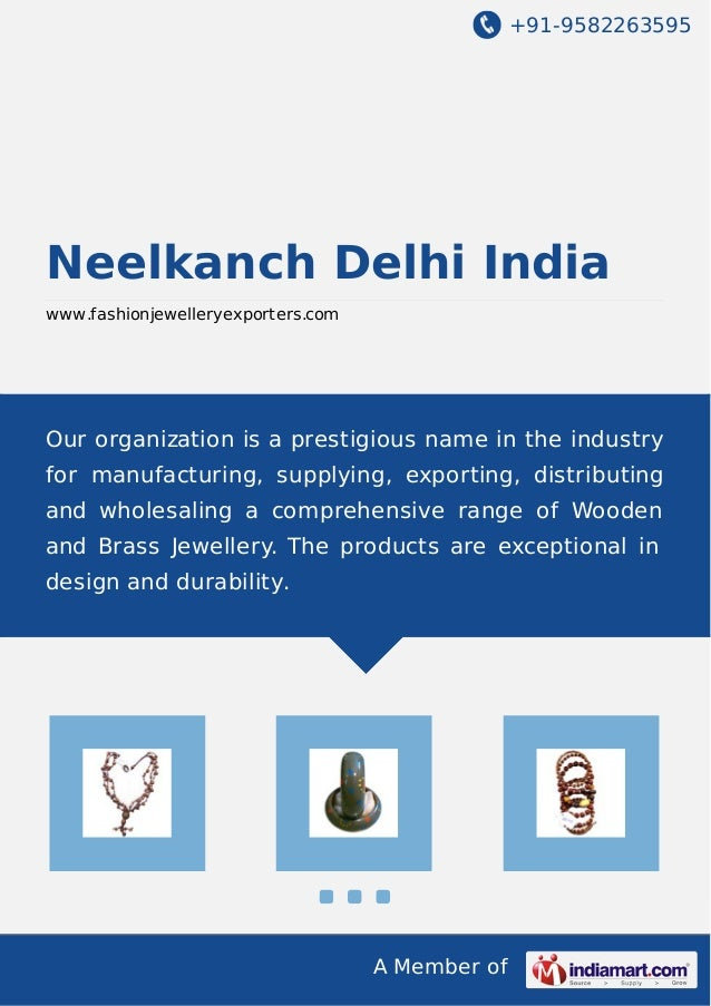 +91-9582263595 A Member of Neelkanch Delhi India www.fashionjewelleryexporters.com Our organization is a prestigious name ...
