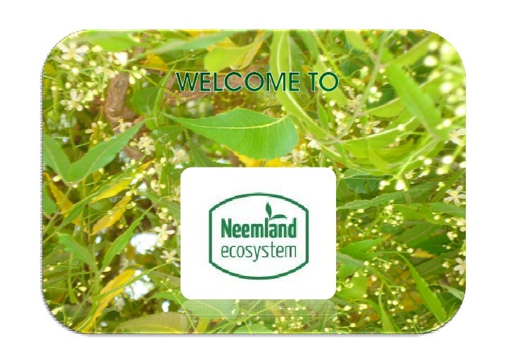 neemland ecosystem sarl The company was formed in august 2009 and aims at promoting an agroecologic model based on the dev...
