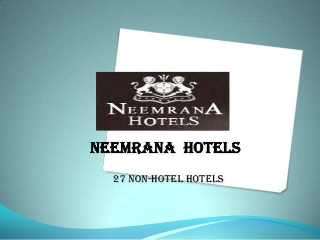neemrana Hotels 27 non-hotel HOTELS