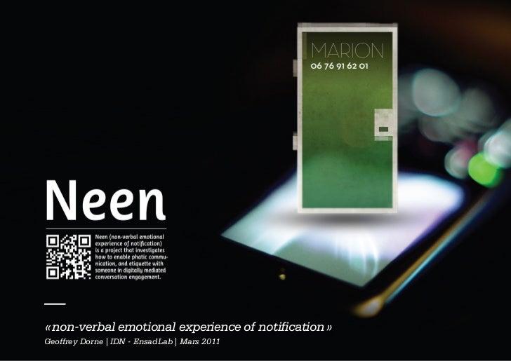—« non-verbal emotional experience of notification »Geoffrey Dorne | IDN - EnsadLab | Mars 2011