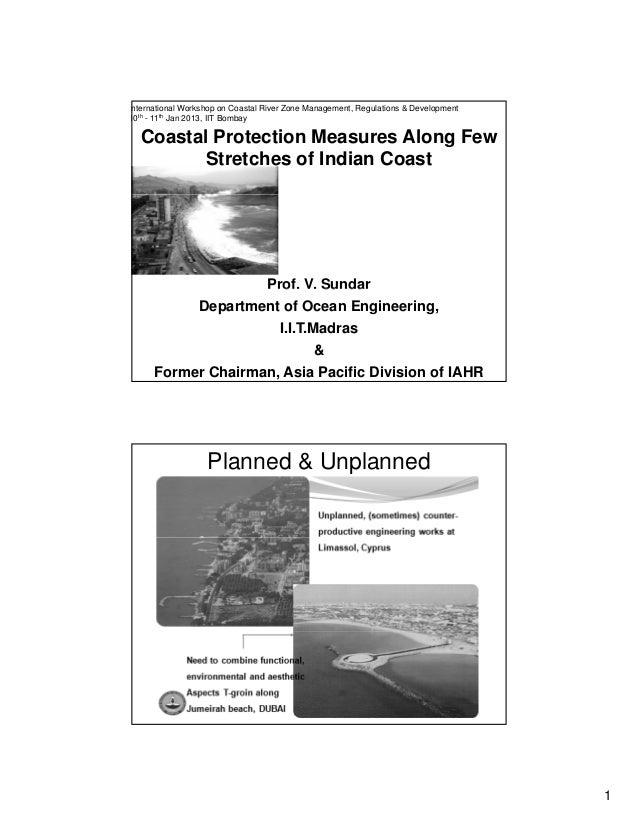 1 Coastal Protection Measures Along Few Stretches of Indian Coast nternational Workshop on Coastal River Zone Management, ...