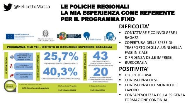 @FelicettoMassa LE POLICHE REGIONALI LA MIA ESPERIENZA COME REFERENTE PER IL PROGRAMMA FIXO DIFFICOLTA'  CONTATTARE E COI...