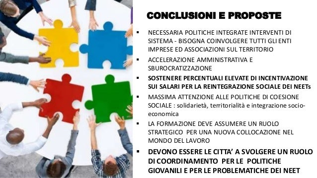 @FelicettoMassa CONCLUSIONI E PROPOSTE  NECESSARIA POLITICHE INTEGRATE INTERVENTI DI SISTEMA - BISOGNA COINVOLGERE TUTTI ...