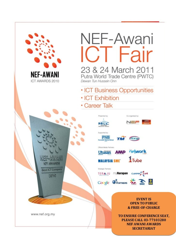 EVENT IS     OPEN TO PUBLIC    & FREE-OF-CHARGETO ENSURE CONFERENCE SEAT, PLEASE CALL 03-77103280    NEF AWANI AWARDS     ...