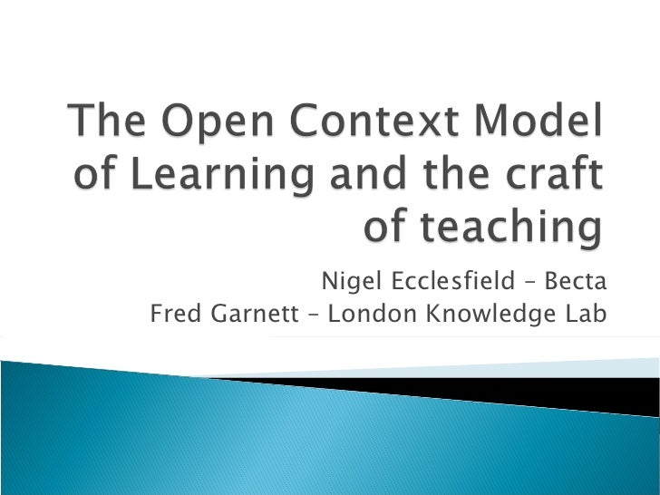 Nigel Ecclesfield – Becta Fred Garnett – London Knowledge Lab