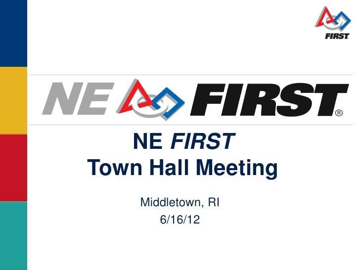 NE FIRSTTown Hall Meeting    Middletown, RI       6/16/12