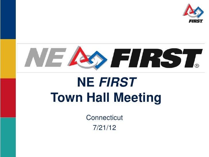 NE FIRSTTown Hall Meeting     Connecticut      7/21/12