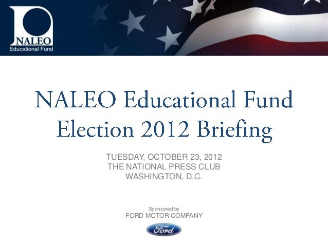 TUESDAY, OCTOBER 23, 2012THE NATIONAL PRESS CLUB    WASHINGTON, D.C.         Sponsored by    FORD MOTOR COMPANY