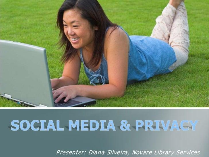 Presenter: Diana Silveira, Novare Library Services