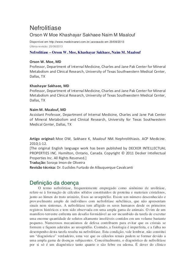 Nefrolitíase Orson W Moe Khashayar Sakhaee Naim M Maalouf Disponível em http://www.medicinanet.com.br/,acessado em 29/08/2...