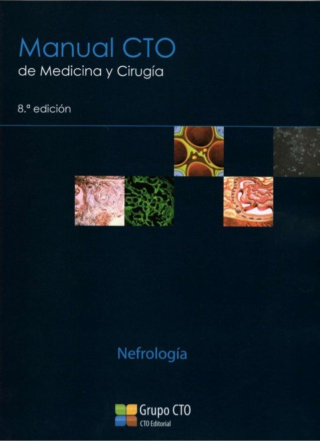 Manual CTO de Medicina y Cirugía 8.a edición Nefrología Grupo CTO CTO Editorial