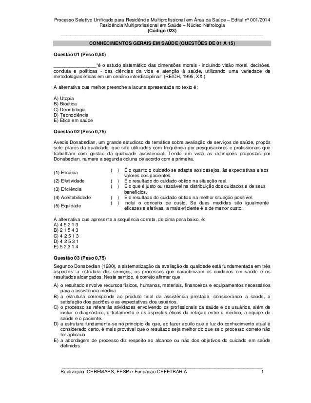 Processo Seletivo Unificado para Residência Multiprofissional em Área da Saúde – Edital nº 001/2014 Residência Multiprofis...