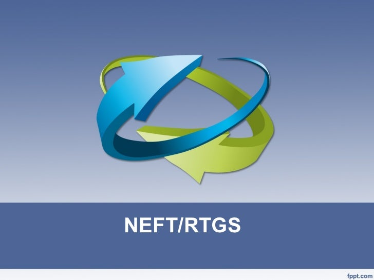 NEFT/RTGS
