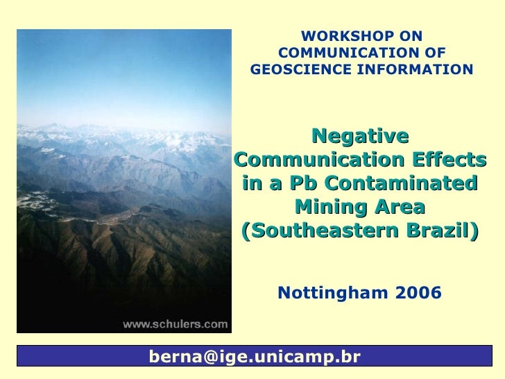 [email_address] WORKSHOP ON COMMUNICATION OF GEOSCIENCE INFORMATION Negative  Communication  Effects in a Pb Contaminated ...