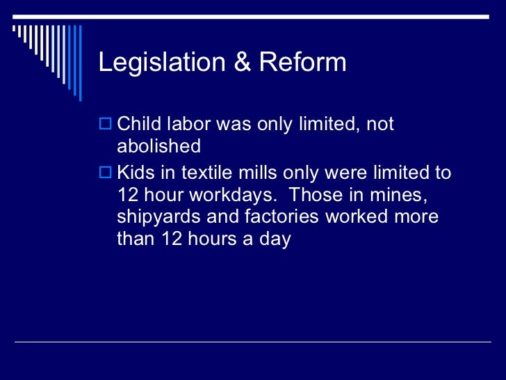 "the influence of the industrial revolution to the rise of child labor The rise of steam power,  child labour many children worked  ""facts about the industrial revolution"" oxford, wwwbiographyonlinenet,."