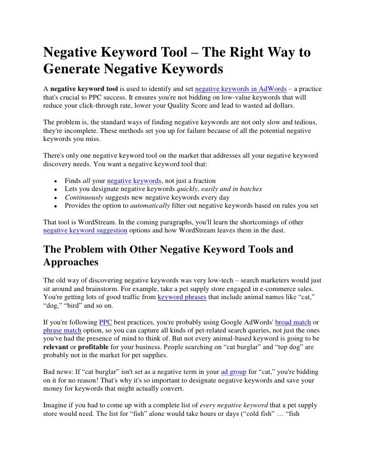 Negative Keyword Tool – The Right Way to Generate Negative Keywords<br />A negative keyword tool is used to identify and s...