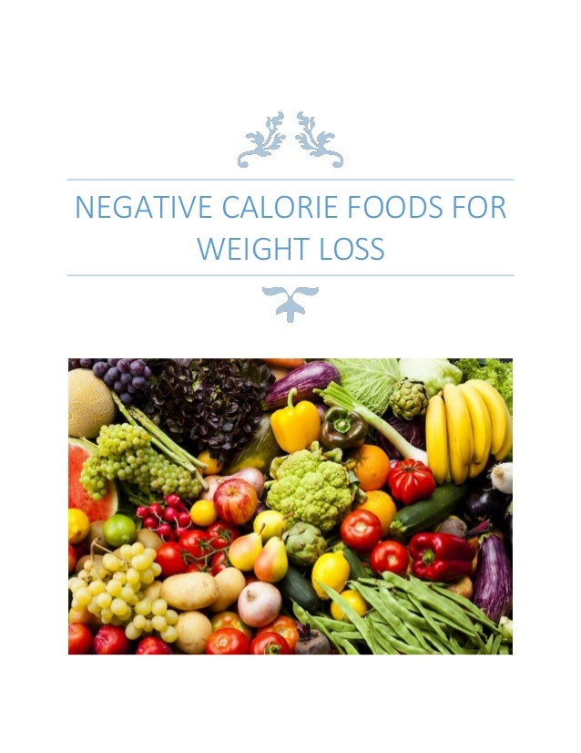 List of Negative Calorie Foods for Weight Loss
