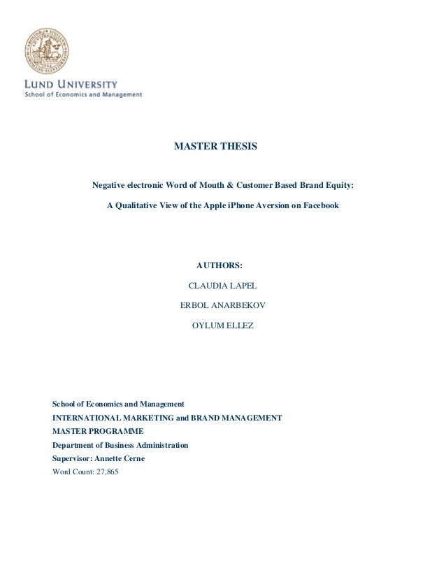 MASTER THESIS  Negative electronic Word of Mouth & Customer Based Brand Equity: A Qualitative View of the Apple iPhone Ave...