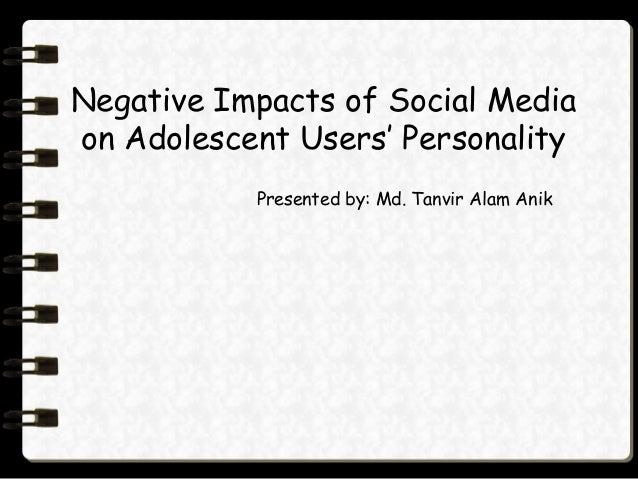 negative effects on social media Social media has changed the way we live and interact 51% said it was negative behavior because of decline in confidence they felt due to unfair comparisons to others 3 and super-ego cites many examples of positive psychological effects of social media.