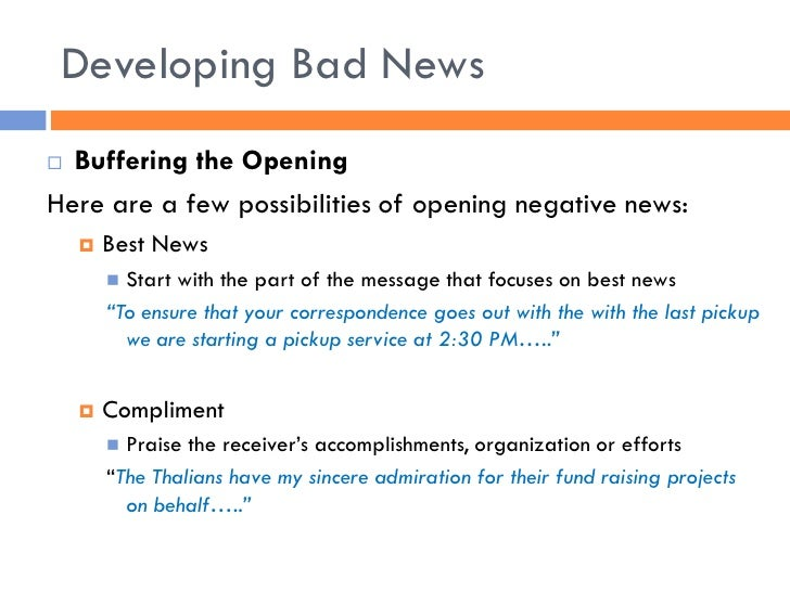 negative message memo Adapting your message to your audience for this module, you will prepare an email and a memoone message will be negative, and one message will be persuasive if you decide to write a negative email, you will also write a persuasive memo.