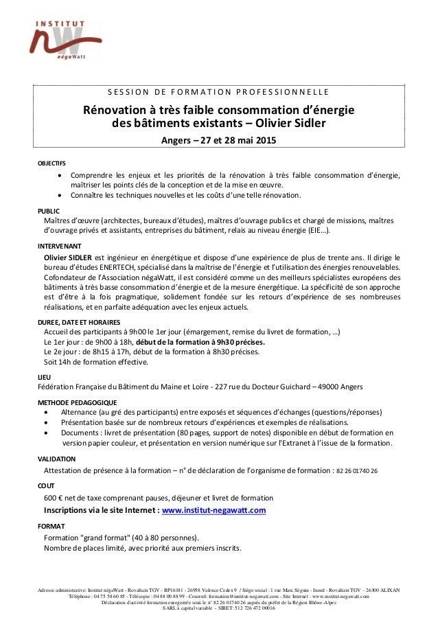 Adresse administrative: Institut négaWatt - Rovaltain TGV - BP16181 - 26958 Valence Cedex 9 / Siège social : 1 rue Marc Sé...