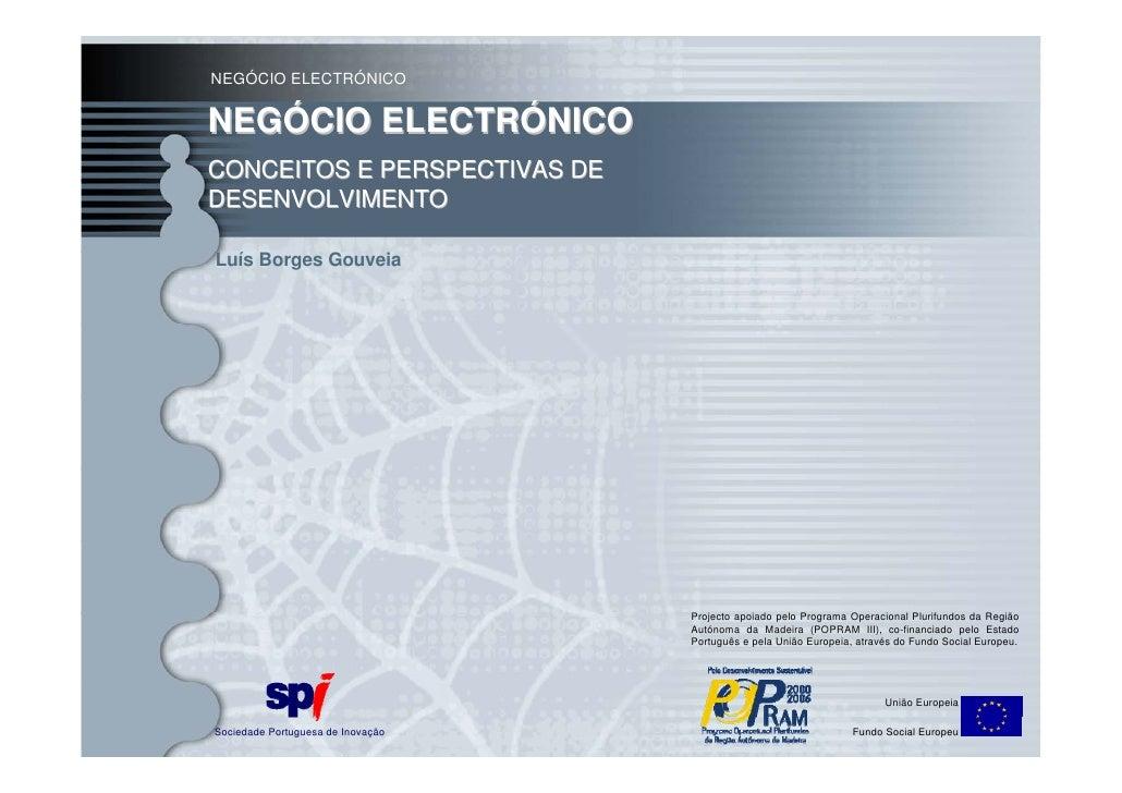 NEGÓCIO ELECTRÓNICO                            Negócio Electrónico  NEGÓCIO ELECTRÓNICO                                   ...
