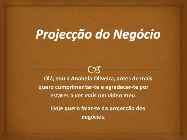 Olá, sou a Anabela Oliveira, antes de mais  quero cumprimentar-te e agradecer-te por  estares a ver mais um vídeo meu.  Ho...