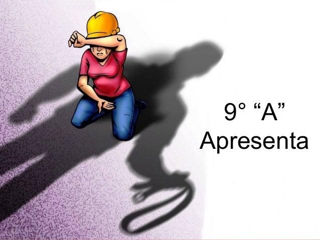"9° ""A""  Apresenta"