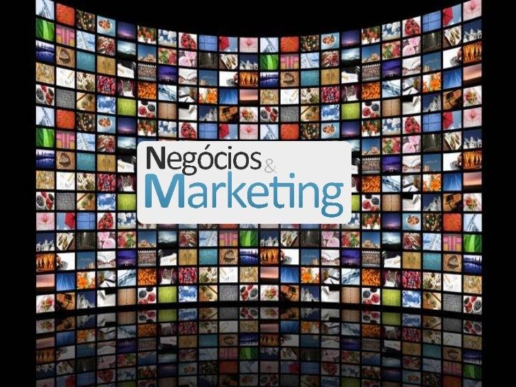 Quem Somos:A Negócios e Marketing nasceu para ser um simples site, cujo objetivo era concentrar as idéias de doisprofissio...