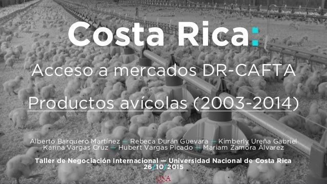 Negociacion DR-CAFTA [Avicola] Slide 2