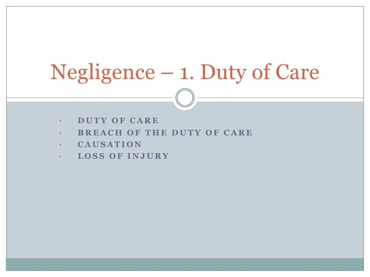 "duty of care definitions essay 11 define the meaning ""duty of care"" a the term duty of care is the responsibility of caring for another person who may well be vulnerable which includes those who are young or old, ill or unfit mentally to care for themselves and requires another person to assist."