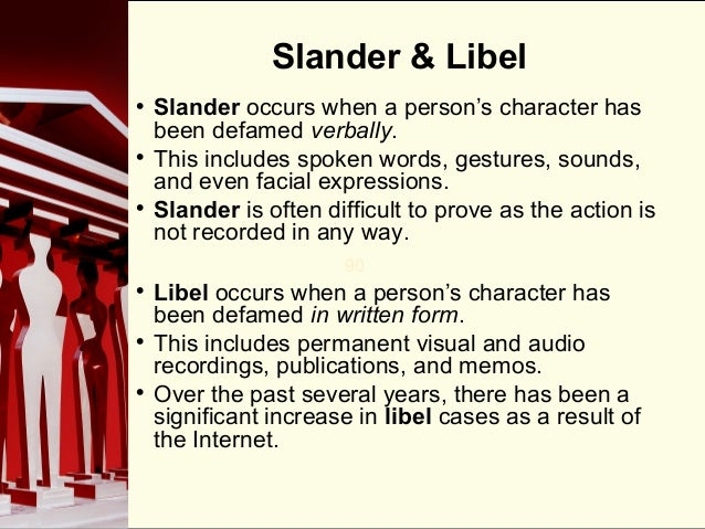 Slander vs. Libel