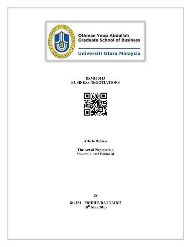 BSMH 5113BUSINESS NEGOTIATIONSArticle ReviewThe Art of NegotiatingSamina.A and Vanita.MBy814284 - PRIDHIVRAJ NAIDU18thMay ...
