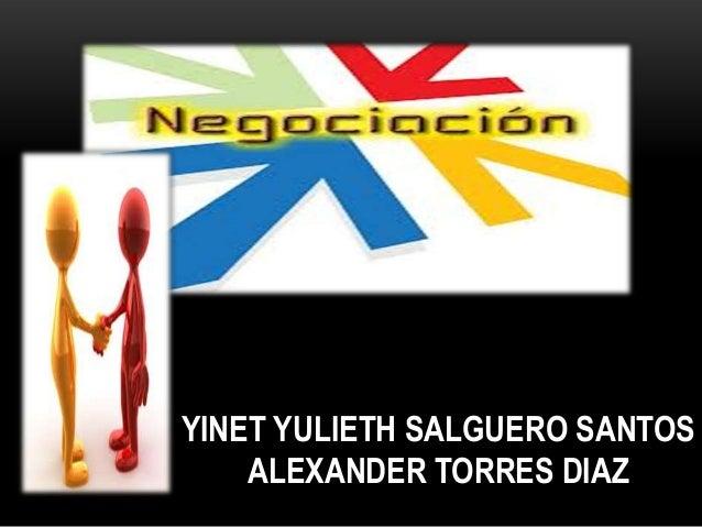YINET YULIETH SALGUERO SANTOS    ALEXANDER TORRES DIAZ