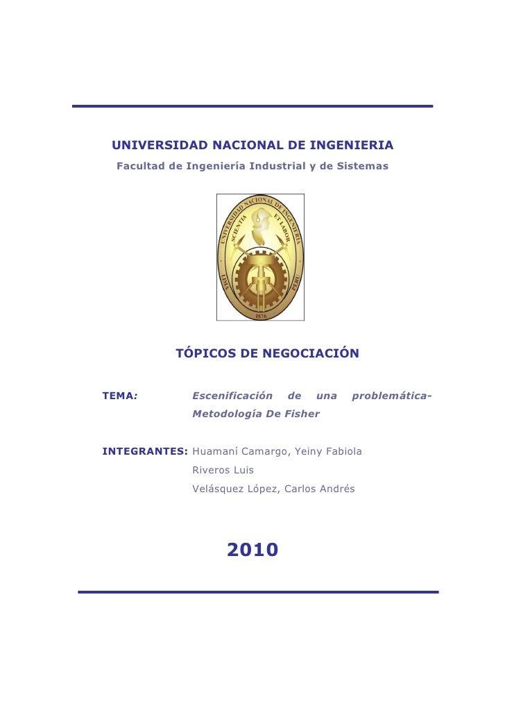 UNIVERSIDAD NACIONAL DE INGENIERIA   Facultad de Ingeniería Industrial y de Sistemas                 TÓPICOS DE NEGOCIACIÓ...