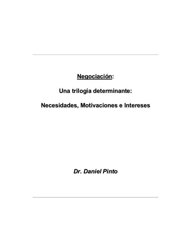 NNeeggoocciiaacciióónn:: UUnnaa ttrriillooggííaa ddeetteerrmmiinnaannttee:: NNeecceessiiddaaddeess,, MMoottiivvaacciioonne...