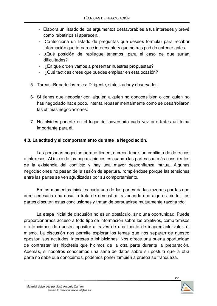 TÉCNICAS DE NEGOCIACIÓN          - Elabora un listado de los argumentos desfavorables a tus intereses y prevé            c...