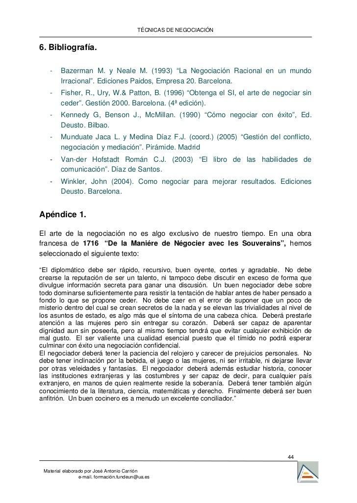"""TÉCNICAS DE NEGOCIACIÓN6. Bibliografía.   -    Bazerman M. y Neale M. (1993) """"La Negociación Racional en un mundo        I..."""
