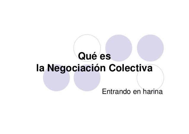 Qué es la Negociación Colectiva Entrando en harina