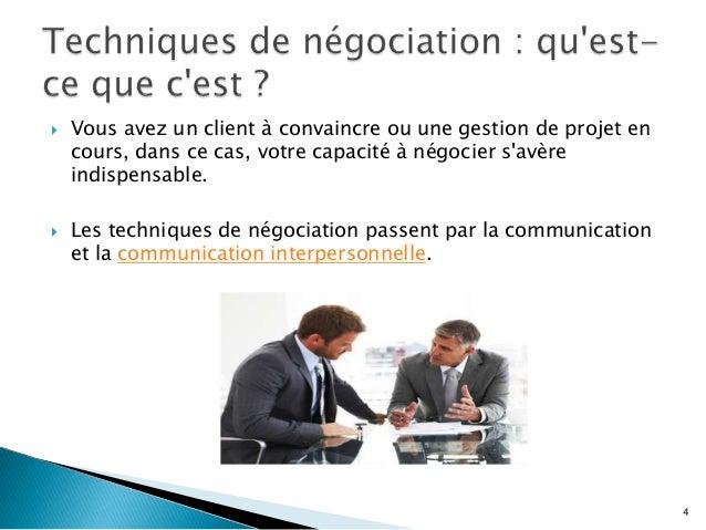     Vous avez un client à convaincre ou une gestion de projet en cours, dans ce cas, votre capacité à négocier s'avère i...
