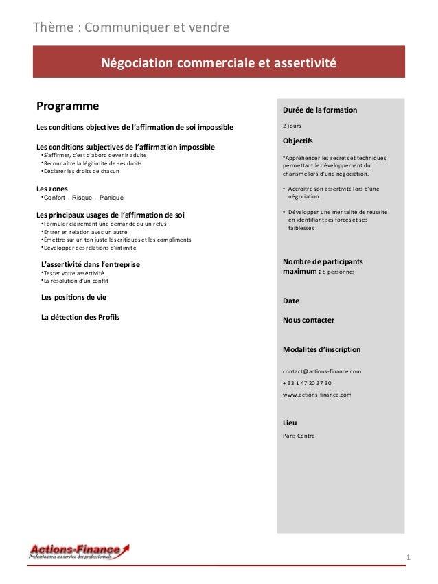 1 Négociation commerciale et assertivité Programme Les conditions objectives de l'affirmation de soi impossible Les condit...