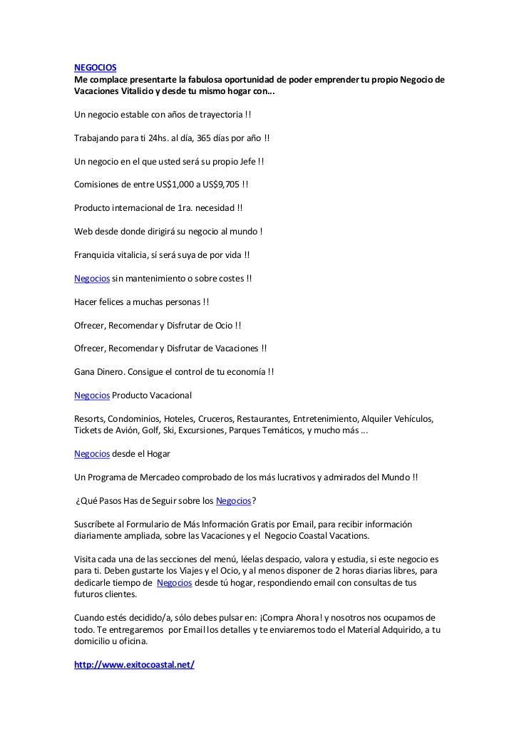 """HYPERLINK """"http://www.exitocoastal.net/"""" NEGOCIOS<br />Me complace presentarte la fabulosa oportunidad de poder emprender..."""