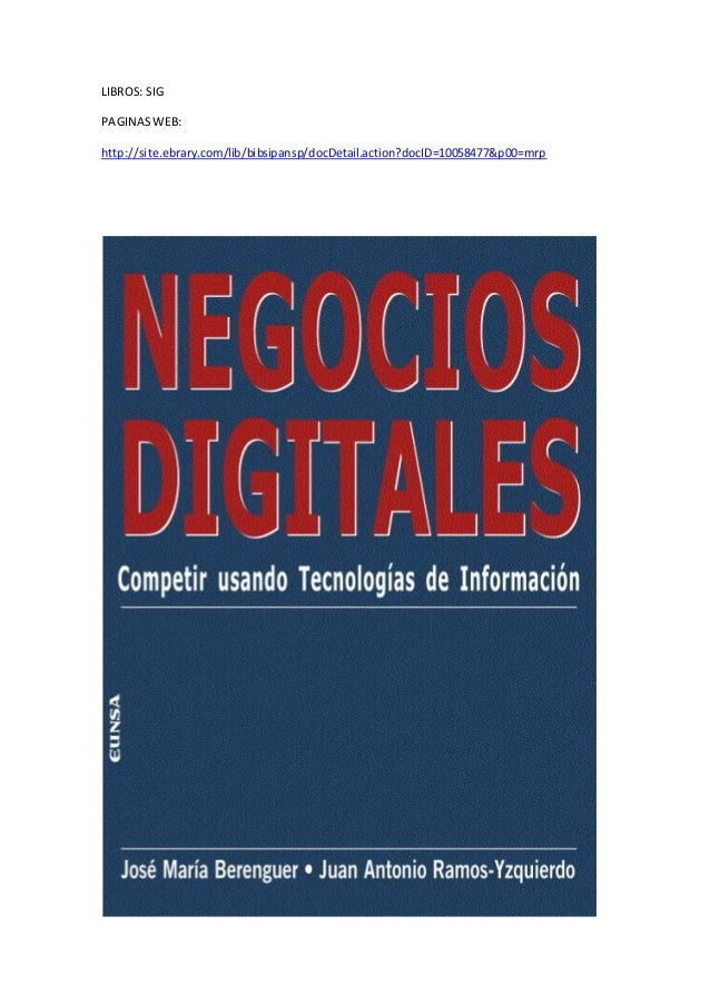 LIBROS: SIG PAGINASWEB: http://site.ebrary.com/lib/bibsipansp/docDetail.action?docID=10058477&p00=mrp