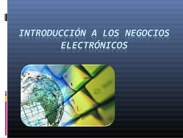 Negocios electronicos Slide 2