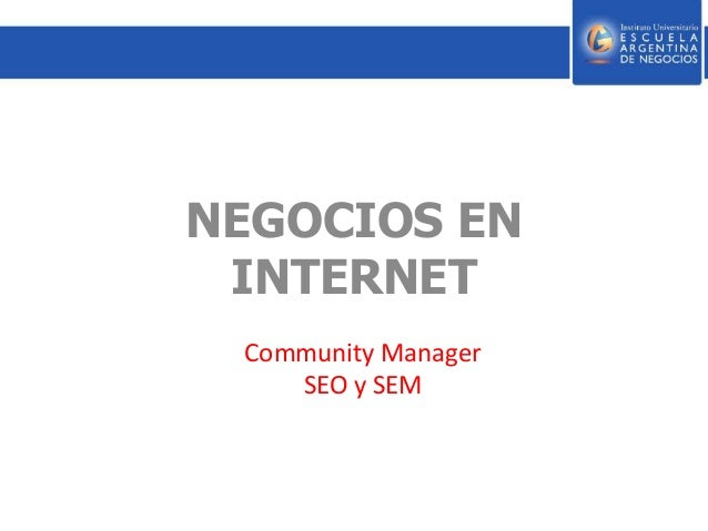 NEGOCIOS EN INTERNET Community Manager SEO y SEM