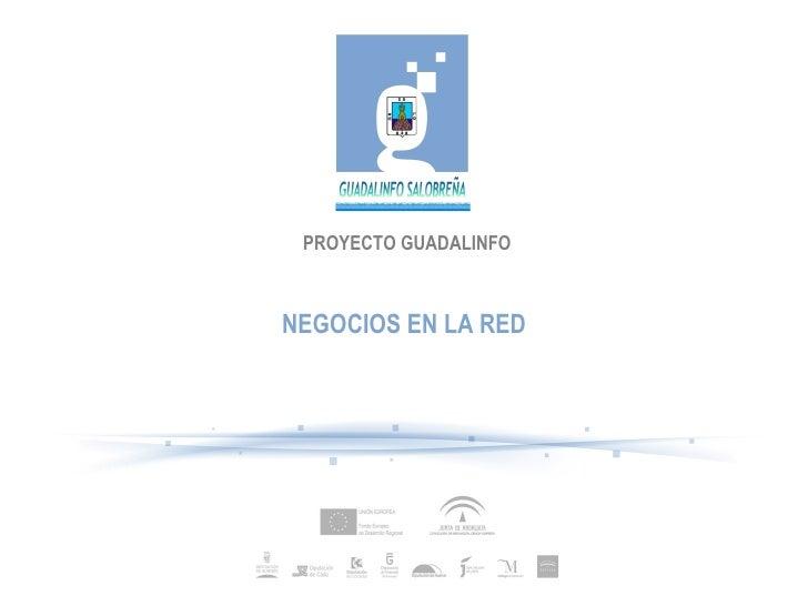 PROYECTO GUADALINFO NEGOCIOS EN LA RED