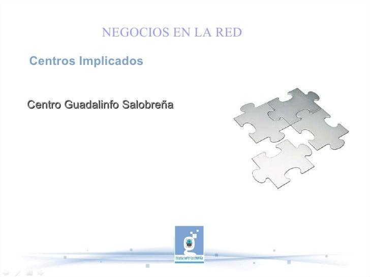 Centros Implicados Centro Guadalinfo Salobreña NEGOCIOS EN LA RED