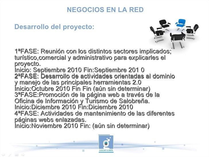 Desarrollo del proyecto: 1ªFASE: Reunión con los distintos sectores implicados; turístico,comercial y administrativo para ...