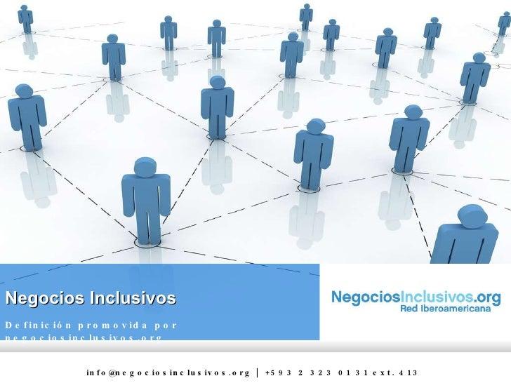 Negocios Inclusivos Definición promovida por negociosinclusivos.org