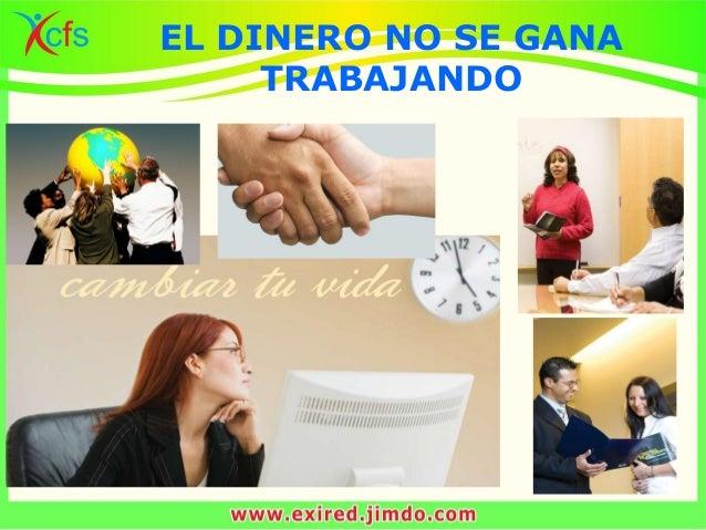 EL DINERO NO SE GANA TRABAJANDO
